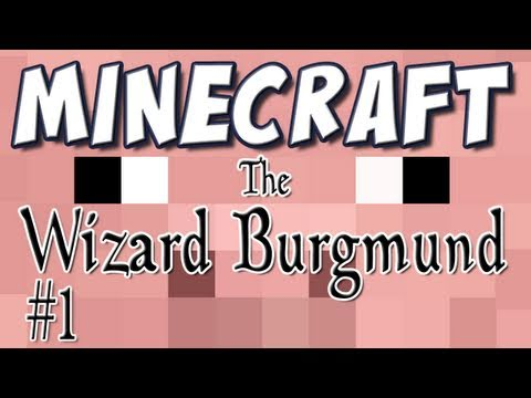 Minecraft - The Wizard Burgmund Part 1 [Custom Map]