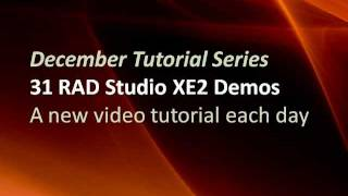 31 Days of RAD Studio XE2 Tutorial Series