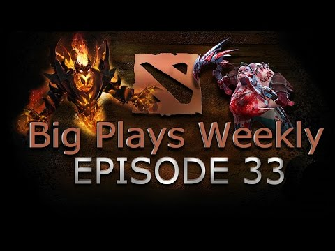 Dota 2 - Big Plays Weekly - Ep. 33