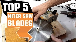 ✅  Top 5: Best Miter Saw Blade Review (2019) |What Is The Best Miter Saw Blade To Buy?(Buying guide)
