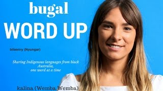 Learn words in the Bundjalung language from northern NSW