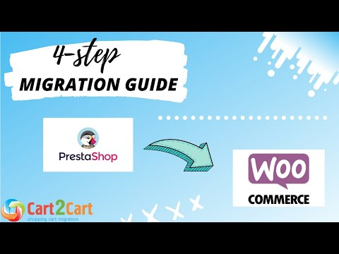 How to Migrate from PrestaShop to WooCommerce with Cart2Cart