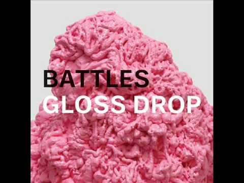 Battles Gloss Drop Battles Gloss Drop