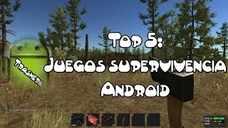 Top 5 : Juegos de Supervivencia Android Vol.1 (HD)
