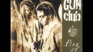 THE GUN CLUB - FIRE OF LOVE [FULL ALBUM] 1981