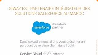 SIWAY - Salesforce - Service Cloud - Devenez une customer company