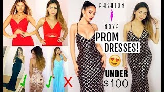 TRYING ON FASHION NOVA PROM DRESSES! UNDER $100 ..WOW