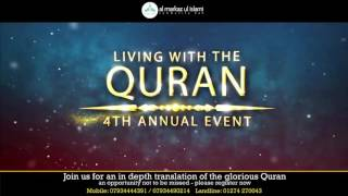 Living with The Quran 2016 - 4th Annual Event [HD]