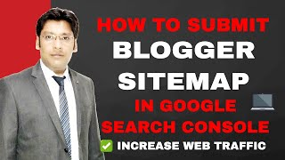 How to Submit Blogger Sitemap in Google Search Console to Increase Traffic on Your Blog - Blog SEO