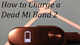 How to charge a dead Xiaomi Mi Band 2 - part 1