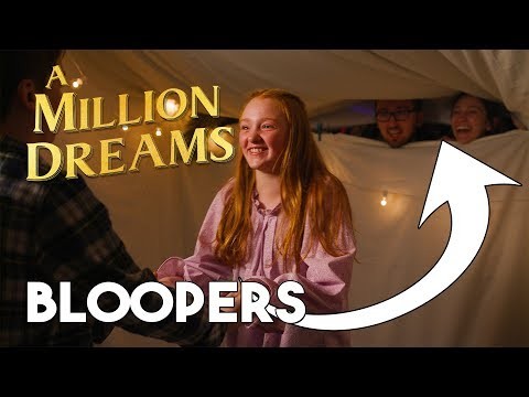 The Greatest Showman - A Million Dreams BLOOPERS