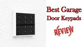 Best Garage Door Keypads Review   TheHomedigs