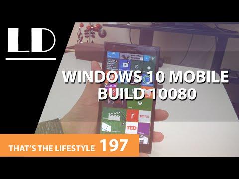 Windows 10 Mobile Build 10080   TTL 197