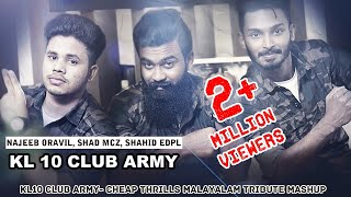 Cheap Thrills Malayalam Mashup|Najeeb Oravil |Essaar Media||KL10 club army
