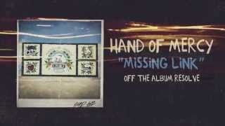Hand Of Mercy - Missing Link