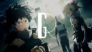You Say Run - A My Hero Academia Orchestration