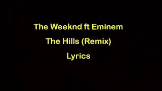 The Weeknd Ft Eminem The Hills Remix Official Audio