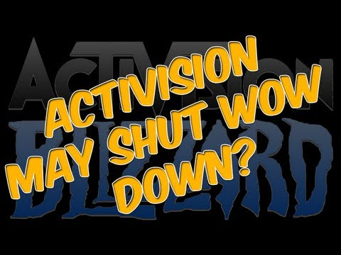 ♠ World of Warcraft News - Activision May shut down wow? | Class Updates 5.3 | 5.4 News