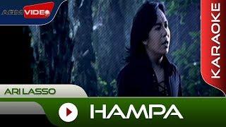 Download lagu Ari Lasso - Hampa  Karaoke gratis