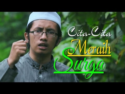 Ceramah Pendek: Cita-Cita Meraih Surga - Ustadz Andy Fahmi, Lc