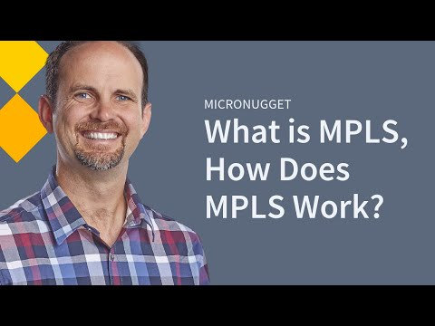 MicroNugget: What is MPLS?