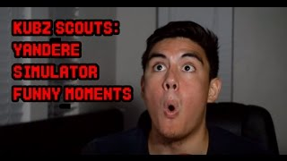 YANDERE SIMULATOR MYTHS FUNNY MOMENTS | KUBZ SCOUTS FUNNY MOMENTS
