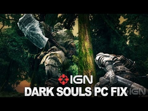 Dark Souls - Fixing the PC Version's Visuals