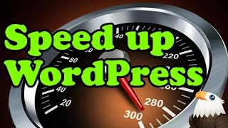 How to Speed up WordPress so it loads Super FAST!