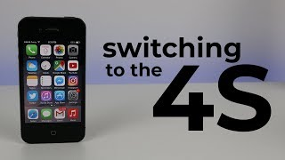Switching to the iPhone 4S... in 2018