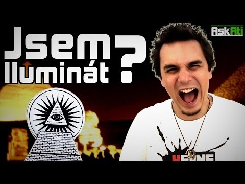 JSEM ILUMINÁT? | Ask Ati #9