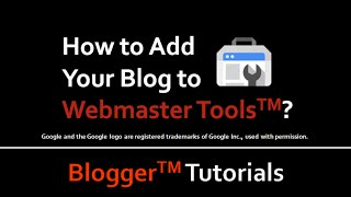 How to Add Your Blog to Webmaster Tools