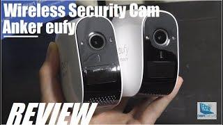 REVIEW: Anker eufyCam E - Wireless Security Camera System