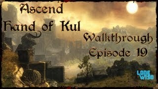 Ascend: Hand Of Kul with ***Game Chat***(PART 19)