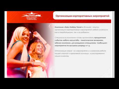 Presentation of Baku Holiday Travel