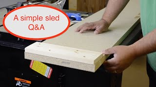 556 Simple Planer Sled Q&A Follow Up