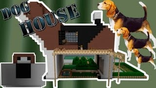 "Minecraft: "" DOG HOUSE "" 