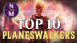 MTG Top 10: Planeswalkers | 2019 Edition