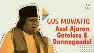 Gus Muwafiq - Asal Usul Ajaran Kejawen Gatoloco & Darmogandul