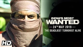 India's Most Wanted | The Deadliest Terrorist Alive | Arjun Kapoor | Raj Kumar Gupta | 24th May
