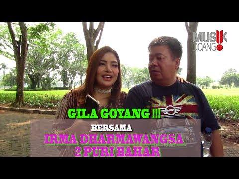 Download GILA GOYANG!!! BERSAMA IRMA DHARMAWANGSA DAN 2 PUTRI BAHAR Mp4 baru