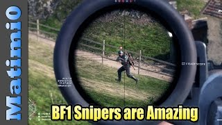 Battlefield 1 Snipers Are Amazing