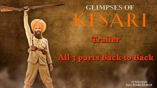 Glimpses of Kesari All parts | Akshay Kumar | Parineeti Chopra | Anurag Singh | Kesari | 21st March