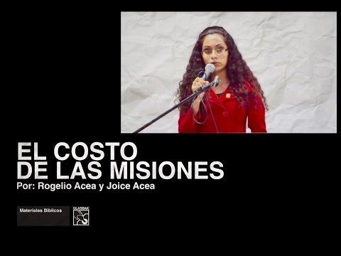 EL COSTO DE LAS MISIONES POR ROGELIO ACEA Y JOICE ACEA