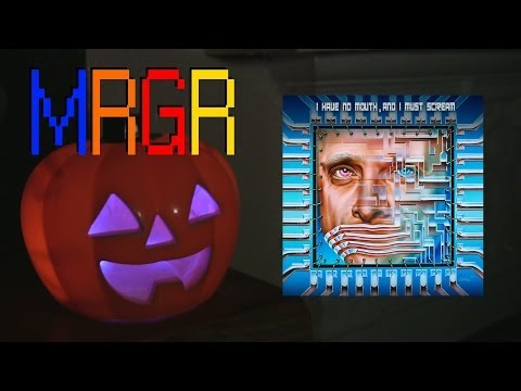 I Have No Mouth. And I Must Scream Review (PC) 2013 Halloween Special