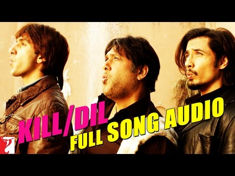 Kill Dil Title Song - Full Song Audio - Ranveer Singh | Ali Zafar | Govinda