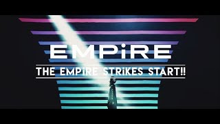 EMPiRE / THE EMPiRE STRiKES START!! [全曲視聴MOViE]