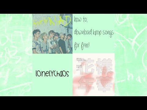 how to download kpop songs - free!