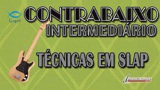 download musica Aprenda Música - Aprenda Contrabaixo Gospel - Intermediário - Técnicas em Slap