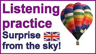 "Practise your English listening skills | ""Surprise from the sky"""