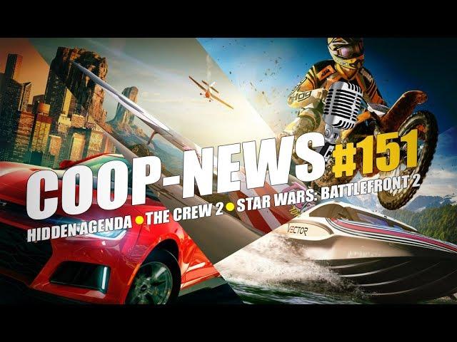 Coop-News #151 / Кооперативный экшен Deep Rock Galactic, геймплей The Crew 2 и другая информация с E3
